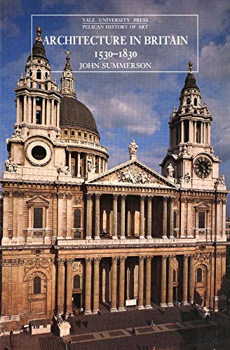 architecture-in-britain-1530-1830-the-yale-university-press-pelican-history-of-art
