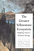 The Greater Yellowstone Ecosystem:…