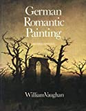 Vaughan, William: German Romantic Painting