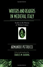 Writers and Readers in Medieval Italy:…
