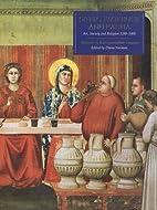 Siena, Florence, and Padua: Art, Society,…