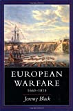 Black, Jeremy: European Warfare, 1660-1815