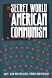 Harvey Klehr: The Secret World of American Communism (Annals of Communism Series)