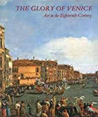 The Glory of Venice: Art in the Eighteenth…