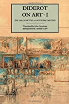 Diderot on Art, Volume I: The Salon of 1765…