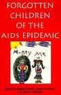 Forgotten Children of the AIDS Epidemic…