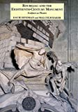 Bindman, David: Roubiliac and the Eighteenth-Century Monument: Sculpture as Theatre (The Paul Mellon Centre for Studies in British Art)