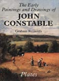 Reynolds, Graham: The Early Paintings and Drawings of John Constable: Text/Plates