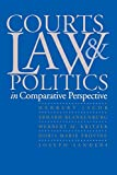 Kritzer, Herbert M.: Courts, Law, and Politics in Comparative Perspective