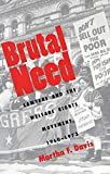 Martha F. Davis: Brutal Need: Lawyers and the Welfare Rights Movement, 1960-1973
