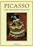 Rosenblum, Robert: Picasso and the Spanish Tradition