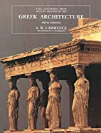 Greek Architecture by A. W. Lawrence
