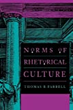 Farrell, Thomas B.: Norms of Rhetorical Culture