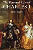 Sharpe, Kevin: The Personal Rule of Charles I