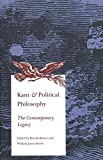 Beiner, Ronald: Kant & Political Philosophy: The Contemporary Legacy