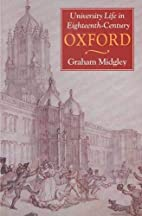 University Life in Eighteenth-Century Oxford…