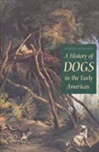 A History of Dogs in the Early Americas by…