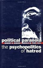 Political Paranoia: The Psychopolitics of…