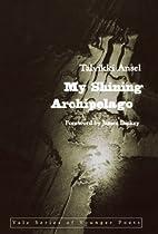 My Shining Archipelago (Yale Series of…