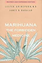 Marihuana: The Forbidden Medicine by Lester…