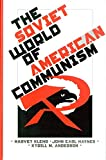 Haynes, John: The Soviet World of American Communism