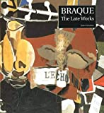 John Golding: Braque: The Late Works