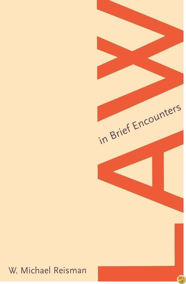 Law in Brief Encounters