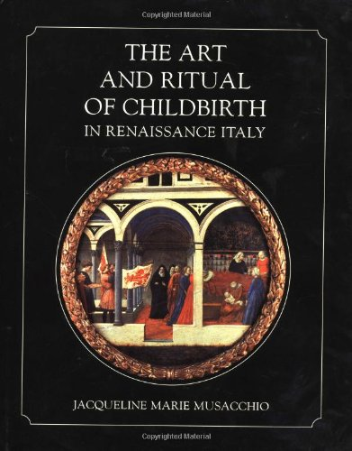the-art-and-ritual-of-childbirth-in-renaissance-italy