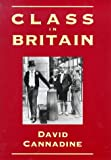 Cannadine, David: Class in Britain