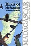Morris, Peter: Birds of Madagascar: A Photographic Guide
