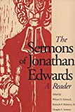 Edwards, Jonathan: The Sermons of Jonathan Edwards: A Reader