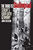 Erickson, John: The Road to Stalingrad: Stalin's War With Germany