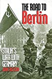 Erickson, John: The Road to Berlin: Stalin&#39;s War With Germany