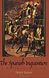 Kamen, Henry Arthur Francis: The Spanish Inquisition: A Historical Revision