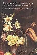 Frederic Leighton: Antiquity, Renaissance,…