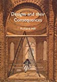 Hill, Richard: Designs and Their Consequences: Architecture and Aesthetics