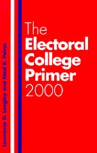 The Electoral College Primer 2000 by…