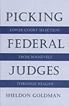 Picking Federal Judges: Lower Court…