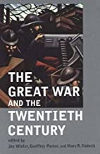 The Great War and the Twentieth Century by…