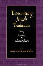 Transmitting Jewish Traditions: Orality,…