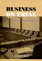 Business on Trial: The Civil Jury and…