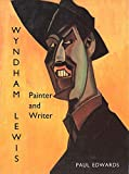 Professor Paul Edwards: Wyndham Lewis: Painter and Writer