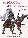 Anglo, Sydney: The Martial Arts of Renaissance Europe