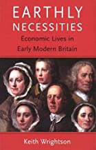 Earthly Necessities: Economic Lives in Early…