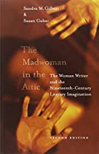 The Madwoman in the Attic: The Woman Writer…