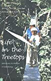Lowman, Margaret D.: Life in the Treetops: Adventures of a Woman in Field Biology