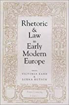 Rhetoric and Law in Early Modern Europe by…