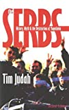 Judah, Tim: The Serbs: History, Myth and the Destruction of Yugoslavia