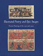 Illustrated Poetry and Epic Images: Persian…