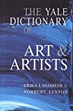 Langmuir, Erika: The Yale Dictionary of Art and Artists